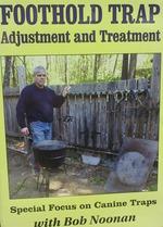 FOOTHOLD TRAP Adjustment and Treatment with Bob Noonan DVD 00092915