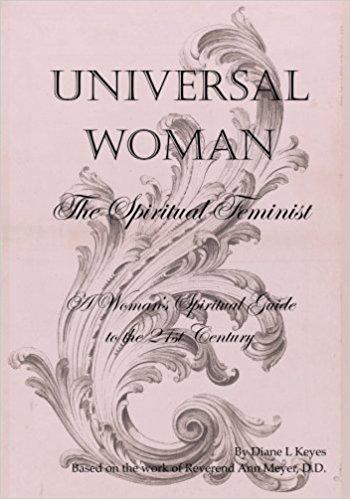 Universal Woman - The Spiritual Feminist