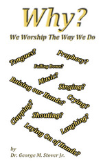 Why We Worship the Way We Do BK-000301