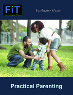 Practical Parenting Facilitator Guide 130
