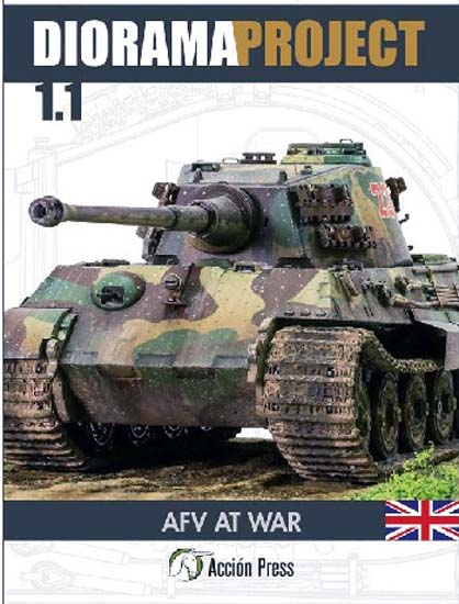Diorama Project 1.1: AFV At War Modeling Guide Book #ACPDP1