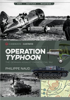 Operation Typhoon The German Assault on Moscow, 1941 #CAS6710