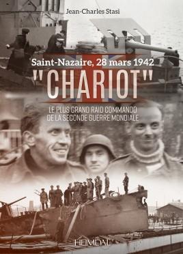 Chariot Le plus grand raid commando de la Seconde Guerre mondiale #EH4981
