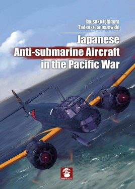 Japanese Anti-Submarine Aircraft in the Pacific War  #MMP1395
