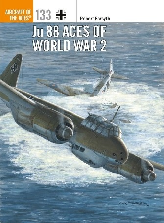Aircraft of the Aces: Ju.88 Aces of World War 2 #OSPAA133