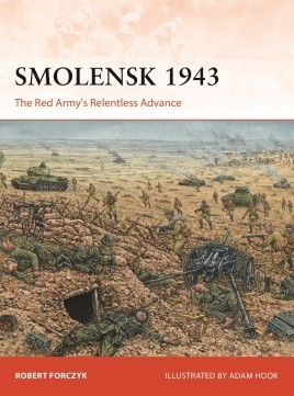 Campaign: Smolensk 1943 The Red Army's Relentless Advance #OSPC331