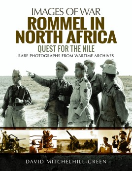 Pen & Sword Rommel in North Africa Quest for the Nile (PNS2200