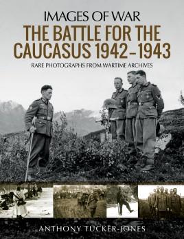 The Battle for the Caucasus 1942–1943  #PNS4921