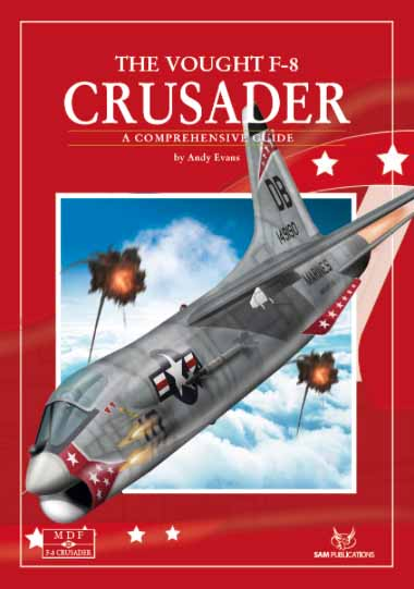 #32 The Vought F-8 Crusader - A Comprehensive Guide #SAM32