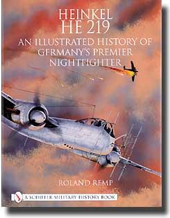 Heinkel He.219 An Illustrated History #SFR2294