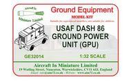AIM - Ground Equipment  1/32 Re-released! Dash 86 USAF Ground Power Unit. http://www.aim72.co.uk/page55.html GE32014