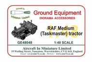 AIM - Ground Equipment  1/48 RAF Medium (Taskmaster) tractor GE48048