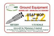 AIM - Ground Equipment  1/72 USAF MOP - GBU-57 Massive Ordnance Penetrator GE72201