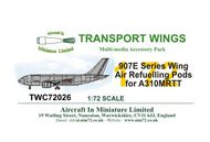 AIM - Transport Wings  1/72 907E Wing Refuelling Pods for A310MRTT TWC72026
