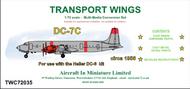 Douglas DC-7C conversion set - (designed to be used with Heller Douglas DC-6 kits) #TWC72035