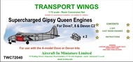 AIM - Transport Wings  1/72 Supercharged Gipsy Queen engines - for Dove-7/8 & Devon C2 - (designed to be used with the A Model Dove & Devon kits) TWC72040