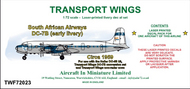 AIM - Transport Wings  1/72 South African Airways Douglas DC-7B (early livery - circa 1959) - Pre-Order Item TWF72023