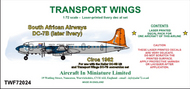 AIM - Transport Wings  1/72 South African Airways Douglas DC-7B (later livery - circa 1962) - Pre-Order Item TWF72024