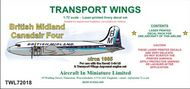 AIM - Transport Wings  1/72 British Midland Canadair C-4 (circa 1963) decal set. For use with the Revell C-54 or DC-4 kit & Transport Wings TWC72021 - BOAC Canadair Argonaut engines (cross-over exhausts) conversion pack. TWL72018