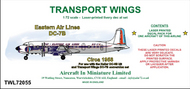 AIM - Transport Wings  1/72 Eastern Air Lines Douglas DC-7B (circa 1958) - Pre-Order Item TWL72055