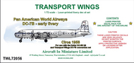 AIM - Transport Wings  1/72 Pan American World Airways Douglas DC-7B - early livery (circa 1956) - Pre-Order Item TWL72056