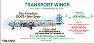 AIM - Transport Wings  1/72 Pan American Douglas DC-7B - later livery (circa 1964) - Pre-Order Item TWL72057