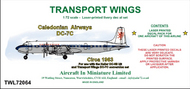 AIM - Transport Wings  1/72 Caledonian Airways Douglas DC-7C (circa 1963) - Pre-Order Item TWL72064