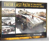 Their Last Path IDF Tank Wrecks Merkava Mk 1 & 2 Book (Hardback) #ABT606