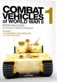 Combat Vehicles of WWII Vol.1: Assembly, Detailing, Color Bases Book (Semi-Hardback) #ABT611