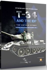 Abteilung 502   N/A T-34 And The IDF: The Untold Story Book ABT709
