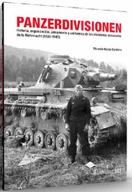Panzerdivisionen 1935-1945 History & Organization of the Wehrmacht Book #ABT718