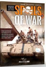 Spoils of War 1991 Gulf War Vol.2: Iraqi Hardware Captured by US & British Armies Book #ABT750