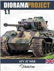 Accion Press-Euro Modelismo   N/A Diorama Project 1.1: AFV At War Modeling Guide Book ACPDP1