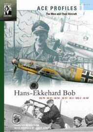 Ace Publications   N/A Collection - Ace Profiles - The Men and Their Aircraft No. 1 Hans-Ekkehard Bob CP7718
