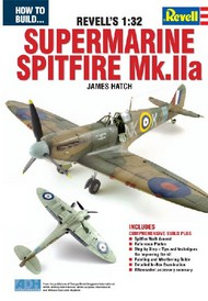 ADH Publishing   N/A How to Build the Revell's 1/32 Supermarine Spitfire Mk IIa Book ADH67