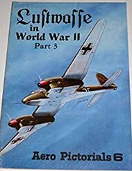 Aero Publishing   N/A Collection - Luftwaffe in WW II Pt.3 USED AEB320X