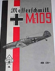 Aero Publishing   N/A Collection - Messerschmitt Me.109 AEB4307