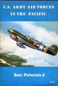 Aero Publishing   N/A Collection - US Army Air Forces in the Pacific USED AEB6287