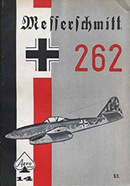 Aero Publishing   N/A Collection - Vol.14: Messerschmitt 262 AEB6733
