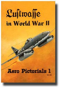 Aero Publishing   N/A Collection - Luftwaffe in WW II: Pictorial #1 AESP01