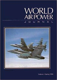 Aerospace Modeler Magazine   N/A Collection -  World Air Power Journal, Vol.1 Spring 1990 ASZ1990-01