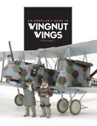 AFV Publishing   AIR Modeller's Guide to Wingnut Wings Vol.1 ALL1339