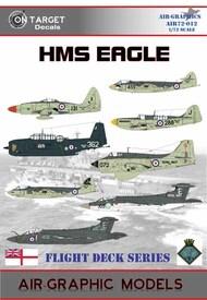 HMS Eagle 1945-1972 Decal 'Part 1' #AIR72-012