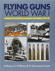 Airlife Publishing   N/A Collection - Flying Guns: World War I RARE, PERFECT CONDITION ALP3962
