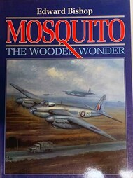 Airlife Publishing   N/A Collection - Mosquito - Wooden Wonder FIRST EDITION SPAL708