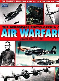 Airtime Publishing   N/A Collection - The Aerospace Encyclopedia of Air Warfare Vol.I 1911-1945 AT8250
