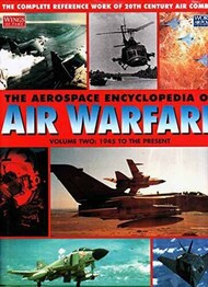 Airtime Publishing   N/A Collection - The Aerospace Encyclopedia of Air Warfare Vol.II 1945 to Present AT8269