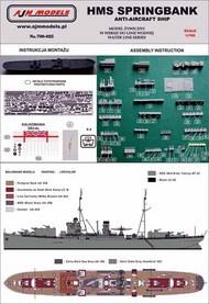 AJM Models  1/700 HMS Springbank anti-aircraft ship AJM700-025