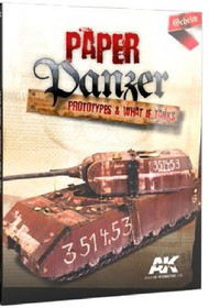 AK Interactive   N/A Paper Panzer: Prototypes & What if Tanks Book AKI246