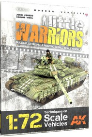 AK Interactive   N/A Modern Vehicles Vol.1: Little Warriors Techniques on 1/72 Scale Vehicles Book AKI280